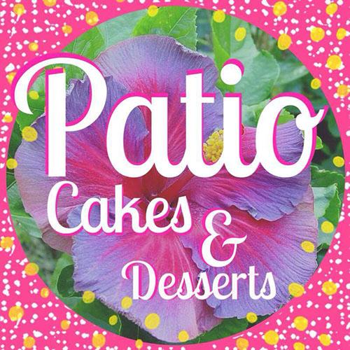 Patio Cakes & Desserts