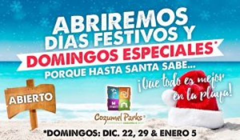 Cozumel Parks Holiday Hours